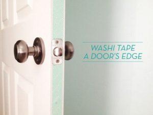Washi Tape Your Door Edges